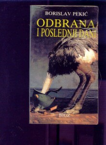 ODBRANA-I-POSLEDNJI-DANI-BORISLAV-PEKIC_slika_O_3962270