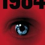 1984 (5) – A ipak je nad njim uvek bila neka senka zlog glasa [Tema: Orvel]