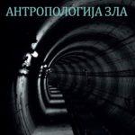 Bojan Jovanović – Antropologija zla [Knjiga dana]