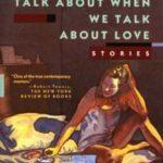 O čemu govorimo kad govorimo o ljubavi [Tema: Karver]